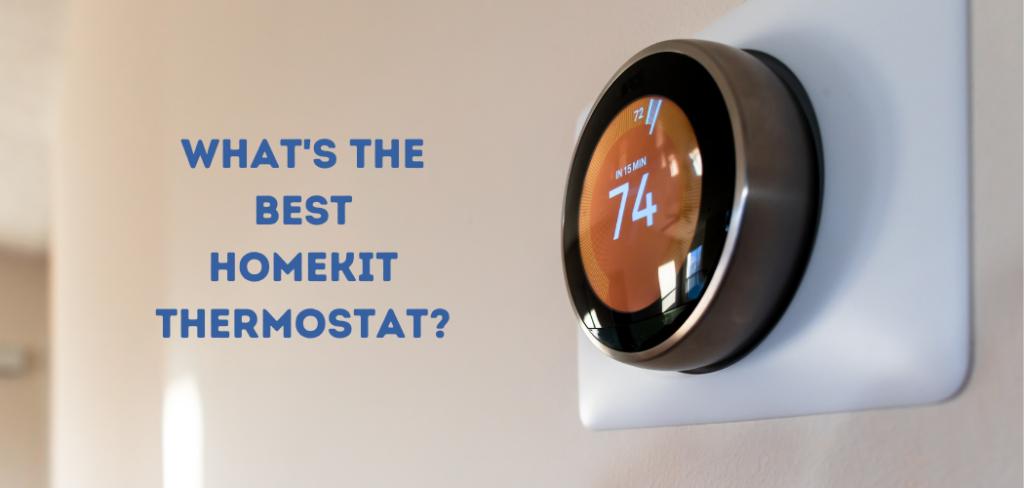 best homekit thermostat
